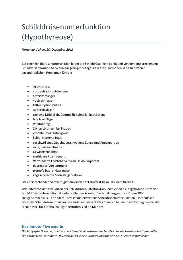 Schilddrüsenunterfunktion(Hypothyreose)Fernando Volken, 20. Dezember 2012Bei einer Schilddrüsenunterunktion bildet die Sch...
