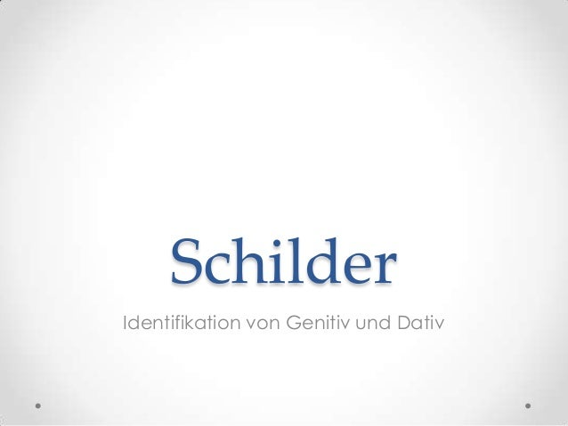 Schilder Identifikation von Genitiv und Dativ