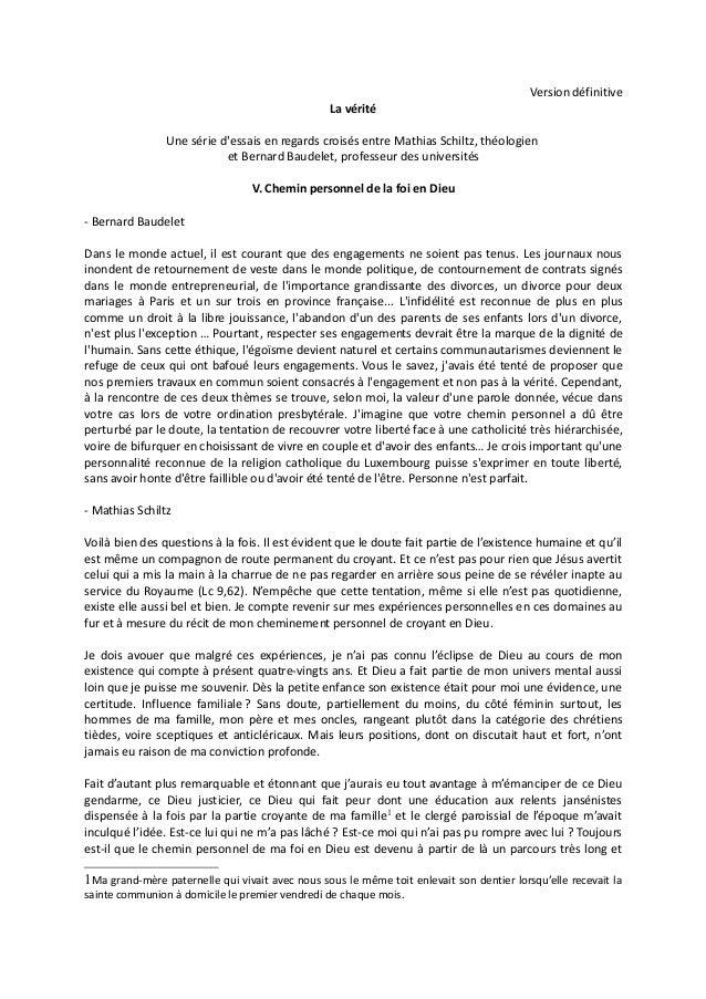 Version définitiveLa véritéUne série dessais en regards croisés entre Mathias Schiltz, théologienet Bernard Baudelet, prof...