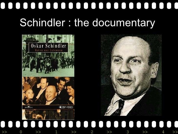 Schindler : the documentary