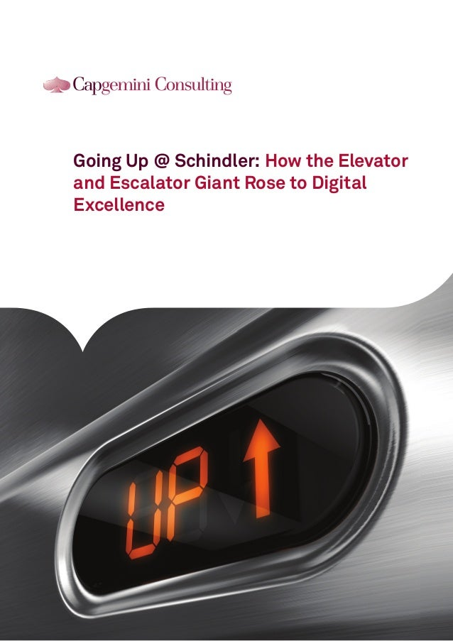 Going Up @ Schindler: How the Elevator and Escalator Giant Rose to Digital Excellence