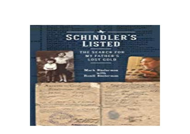 Schindler/'s Listed The Search for My Fathers Lost Gold