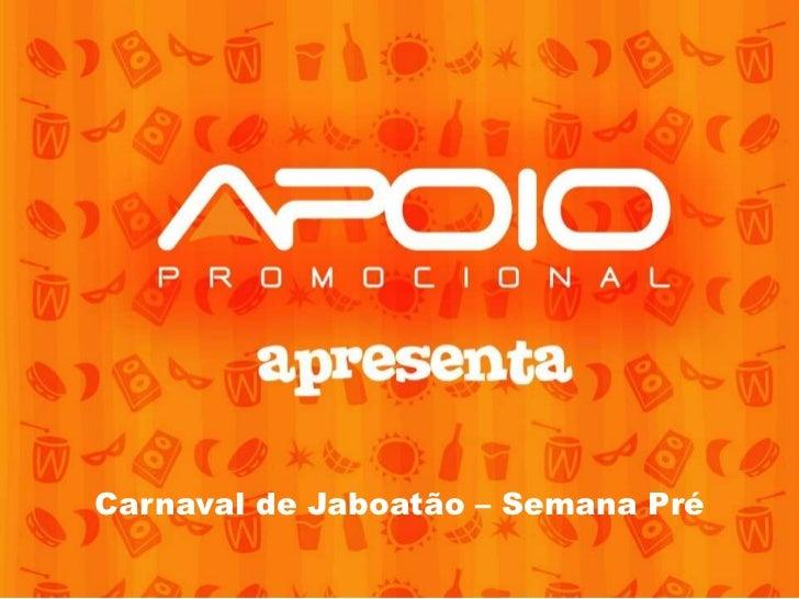 Carnaval de Jaboatão – Semana Pré