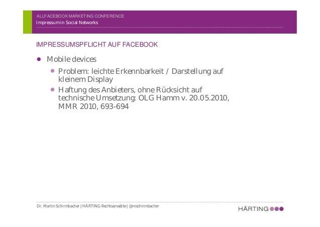 ALLFACEBOOK MARKETING CONFERENCE Impressum in Social Networks IMPRESSUMSPFLICHT AUF FACEBOOK Dr. Martin Schirmbacher | HÄR...