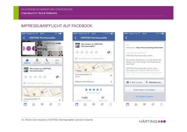 ALLFACEBOOK MARKETING CONFERENCE Social Media & Recht Impressum in Social Networks IMPRESSUMSPFLICHT – BEISPIEL: SCHIRMBAC...