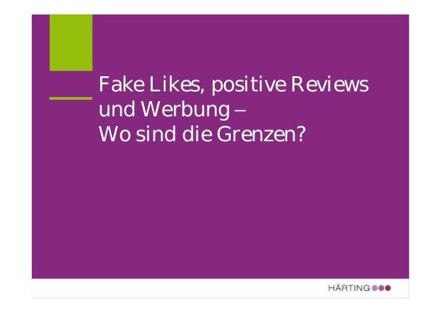 ALLFACEBOOK MARKETING CONFERENCE Fake Likes, positive Reviews und Werbung SCHLEICHWERBUNG IM INTERNET Dr. Martin Schirmbac...