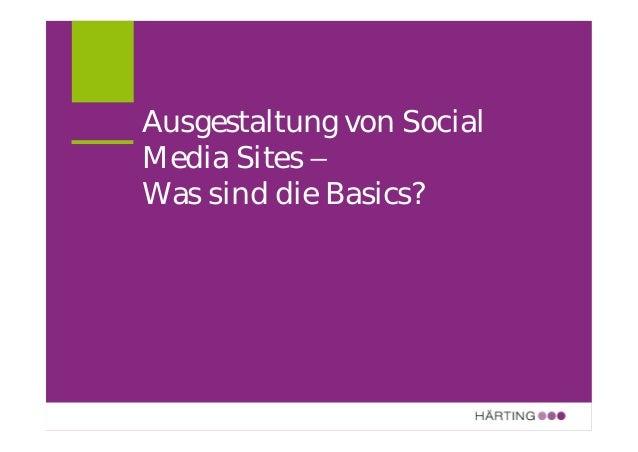 Ausgestaltung von Social Media Sites – Was sind die Basics?