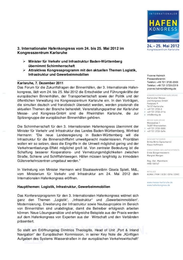 3. Internationaler Hafenkongress vom 24. bis 25. Mai 2012 imKongresszentrum Karlsruhe       Minister für Verkehr und Infra...