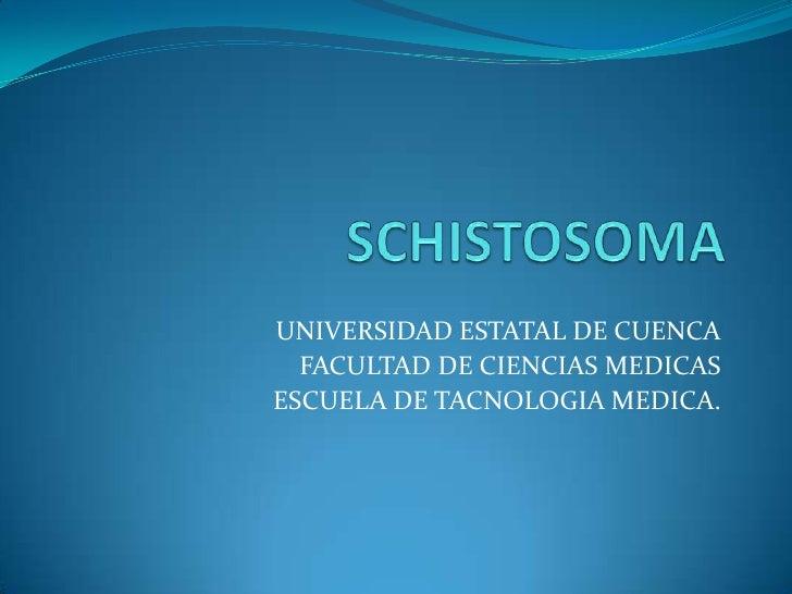 UNIVERSIDAD ESTATAL DE CUENCA  FACULTAD DE CIENCIAS MEDICASESCUELA DE TACNOLOGIA MEDICA.