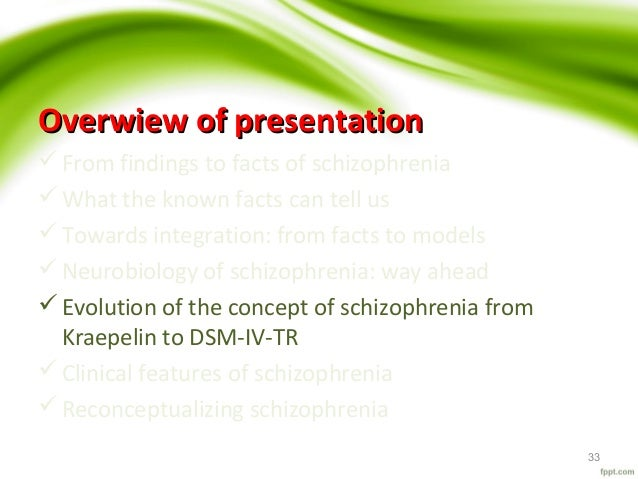 evolutionary explanation of shixophrenia Schizophrenia generated by evolutionary theory jay r feierman a description and definition of schizophrenia can be found in the evidence supporting specific elements in the author's particular evolutionary theory of schizophrenia and its generative hypothesis nevertheless.