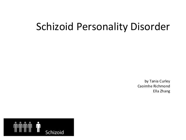 schizoid personality disorder Schizotypal personality disorder (stpd) or schizotypal disorder is a mental disorder characterized by severe social anxiety, thought disorder, paranoid ideation, derealization, transient.