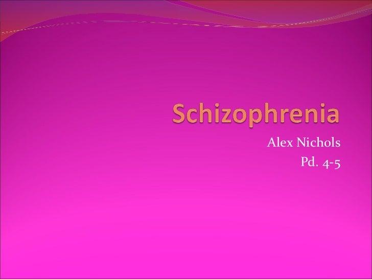 Alex Nichols     Pd. 4-5
