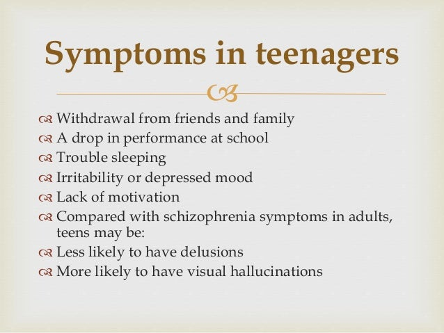 Signs of schizophrenia in teens