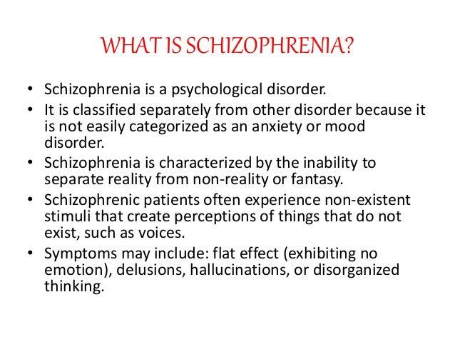What is schizophrenia 3