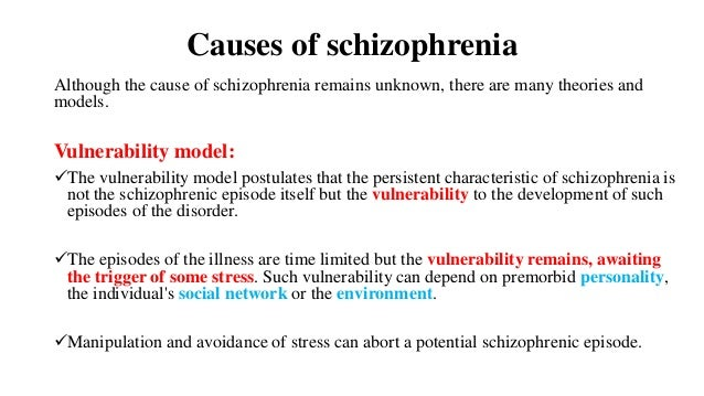 Cause of schizophrenia