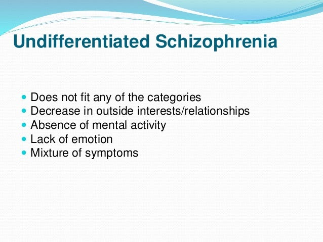 """the main features of schizophrenia """"schizophrenia is a particularly feared diagnosis,"""" says bullmore  the main  thing that patients and their families want to know is what does."""