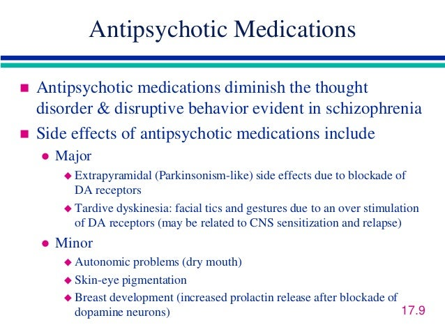 Effects of the antipsychotic medications
