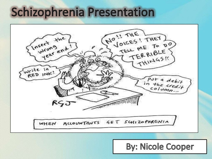 schizophrenia presentation Purpose it has been suggested that the stigmatizing presentation of people with  schizophrenia by newspapers is an example of structural.