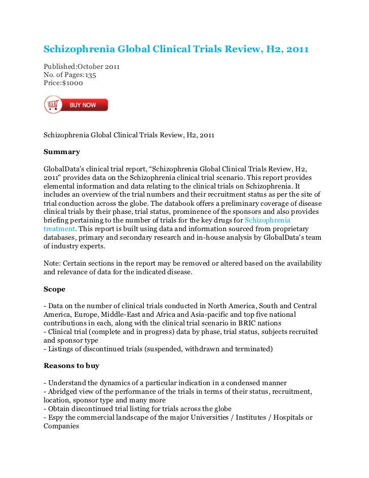 Schizophrenia Global Clinical Trials Review, H2, 2011Published:October 2011No. of Pages:135Price:$1000Schizophrenia Global...