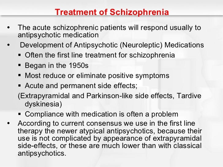 treatments of schizophrenia Schizophrenia treatment involves medications and therapy to reduce the risk of future psychotic episodes and improve relationships read on to learn your options.