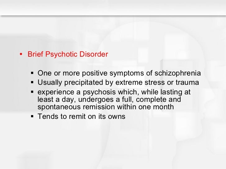 Schizophrenia Other Psychotic Disorder