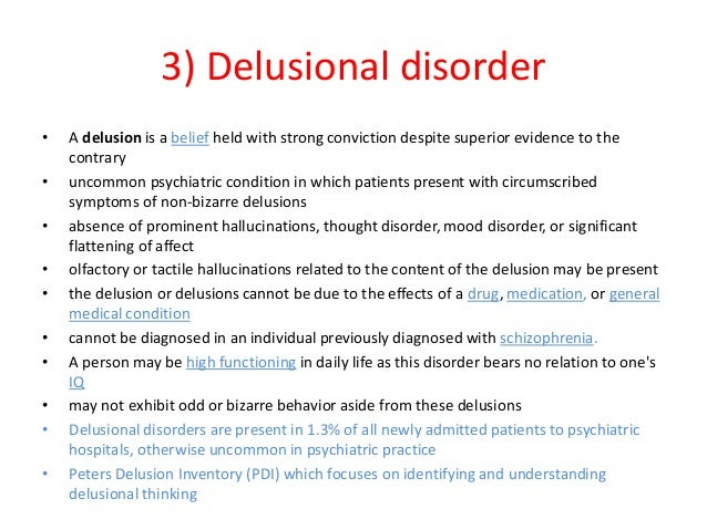 "an essay on treatments used on delusional disorder Strong essays ""psychosis and delusional states and their relationship with normal anomalous experiences mental disorder, treatment, hallucinations."