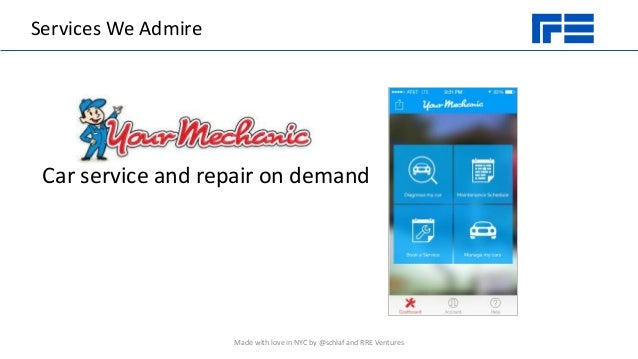 Services We Admire Made with love in NYC by @schlaf and RRE Ventures Car service and repair on demand