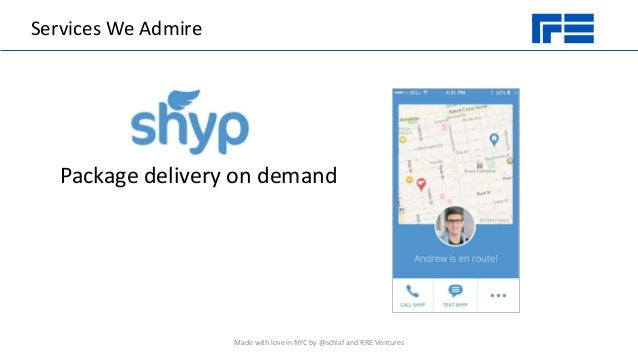 Services We Admire Package delivery on demand Made with love in NYC by @schlaf and RRE Ventures