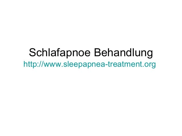Schlafapnoe Behandlung http://www.sleepapnea-treatment.org