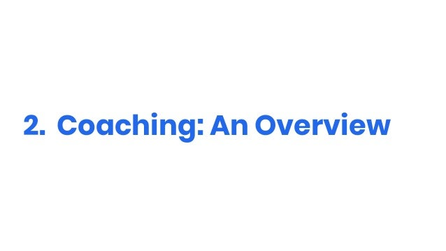 2. Coaching: An Overview