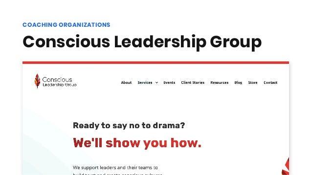 Conscious Leadership Group COACHING ORGANIZATIONS