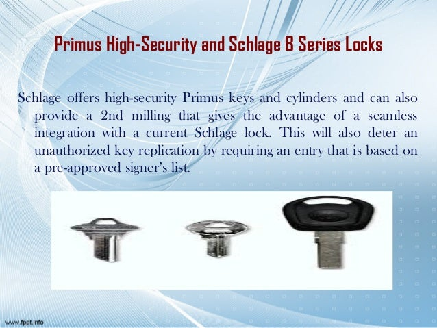Schlage Primus High Security Keyways And Series B660 Deadbolts