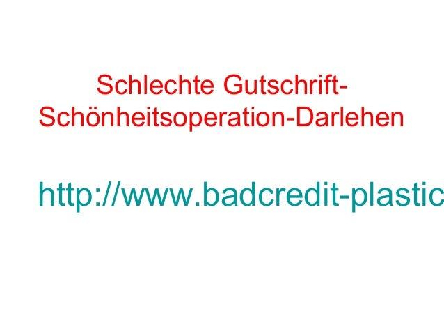Schlechte Gutschrift- Schönheitsoperation-Darlehen http://www.badcredit-plastic