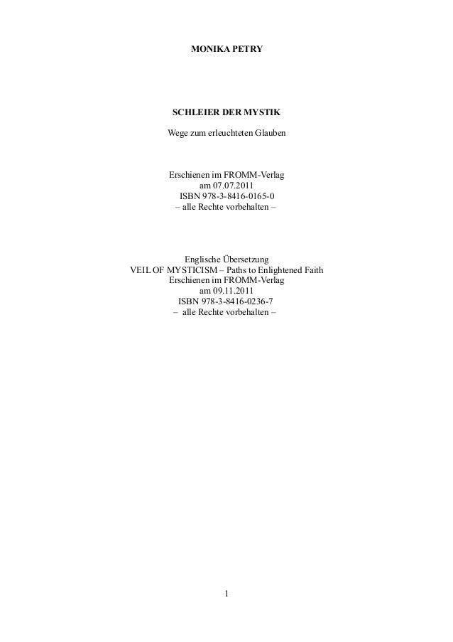 MONIKA PETRY          SCHLEIER DER MYSTIK        Wege zum erleuchteten Glauben         Erschienen im FROMM-Verlag         ...