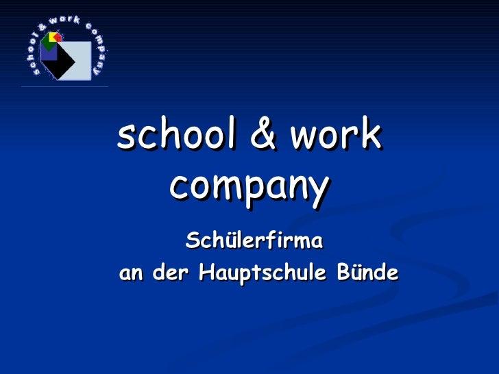 school & work company Schülerfirma  an der Hauptschule Bünde