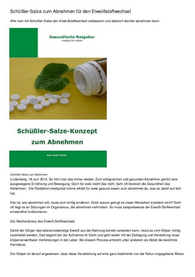 Schüßler-Salze zum Abnehmen für den Eiweißstoffwechsel Wie man mit Schüßler-Salze den Eiweißstoffwechsel verbessern und da...