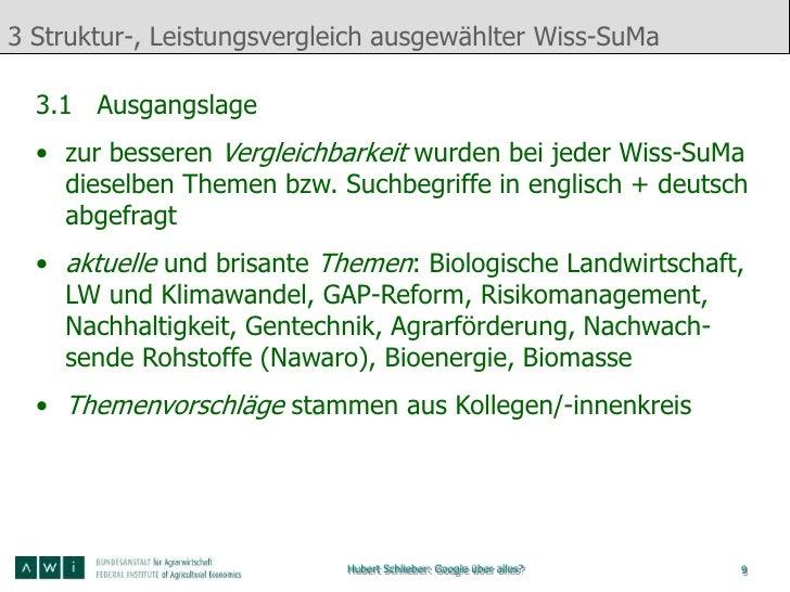 3 Struktur-, Leistungsvergleich ausgewählter Wiss-SuMa  3.1 Ausgangslage  • zur besseren Vergleichbarkeit wurden bei jeder...