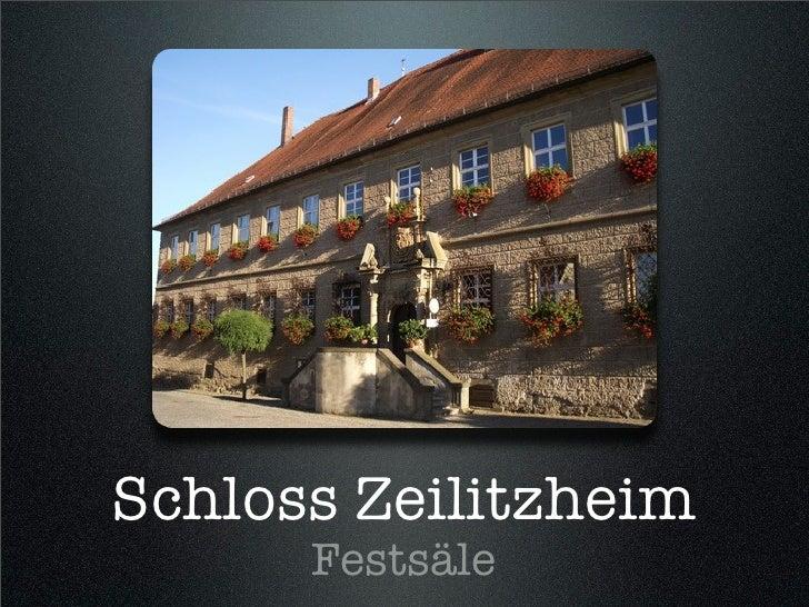 Schloss Zeilitzheim       Festsäle