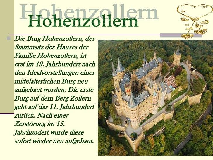  Die Burg Hohenzollern, der  Stammsitz des Hauses der  Familie Hohenzollern, ist  erst im 19. Jahrhundert nach  den Ideal...