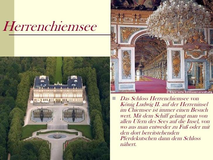 Herrenchiemsee                  Das Schloss Herrenchiemsee von                   König Ludwig II. auf der Herreninsel    ...