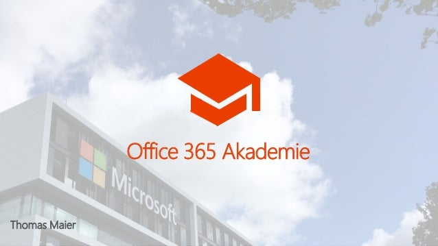 Thomas Maier Office 365 Akademie