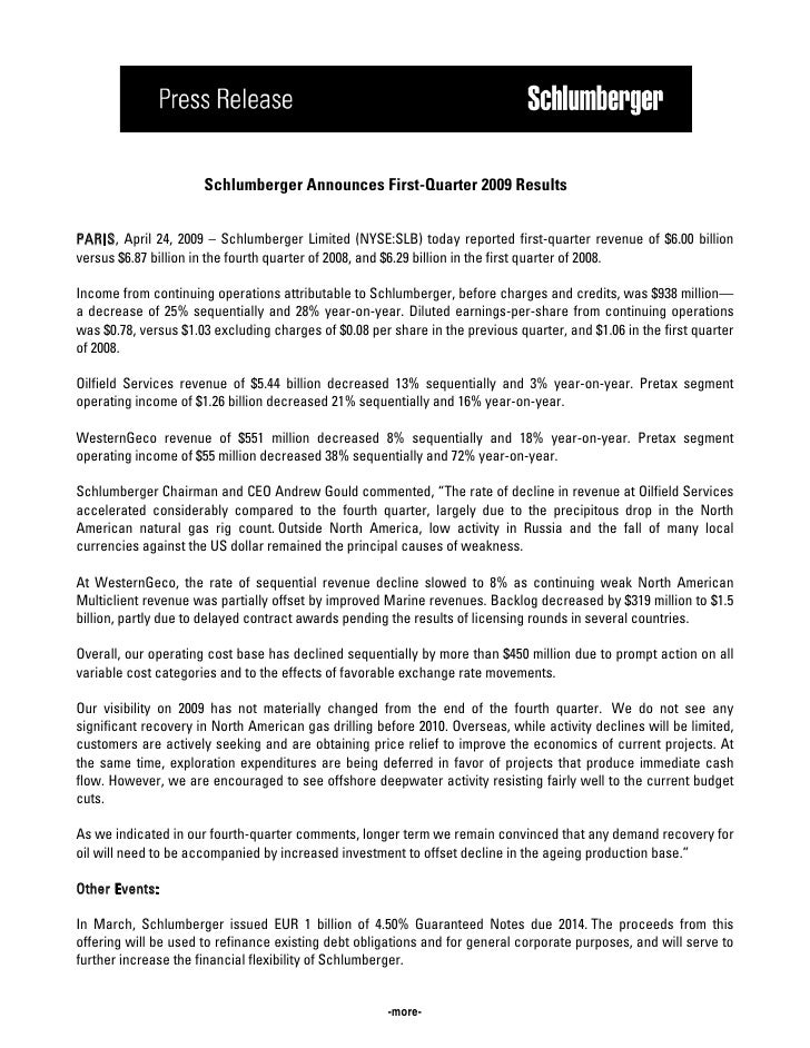 Schlumberger Announces First-Quarter 2009 Results   PARIS, April 24, 2009 – Schlumberger Limited (NYSE:SLB) today reported...