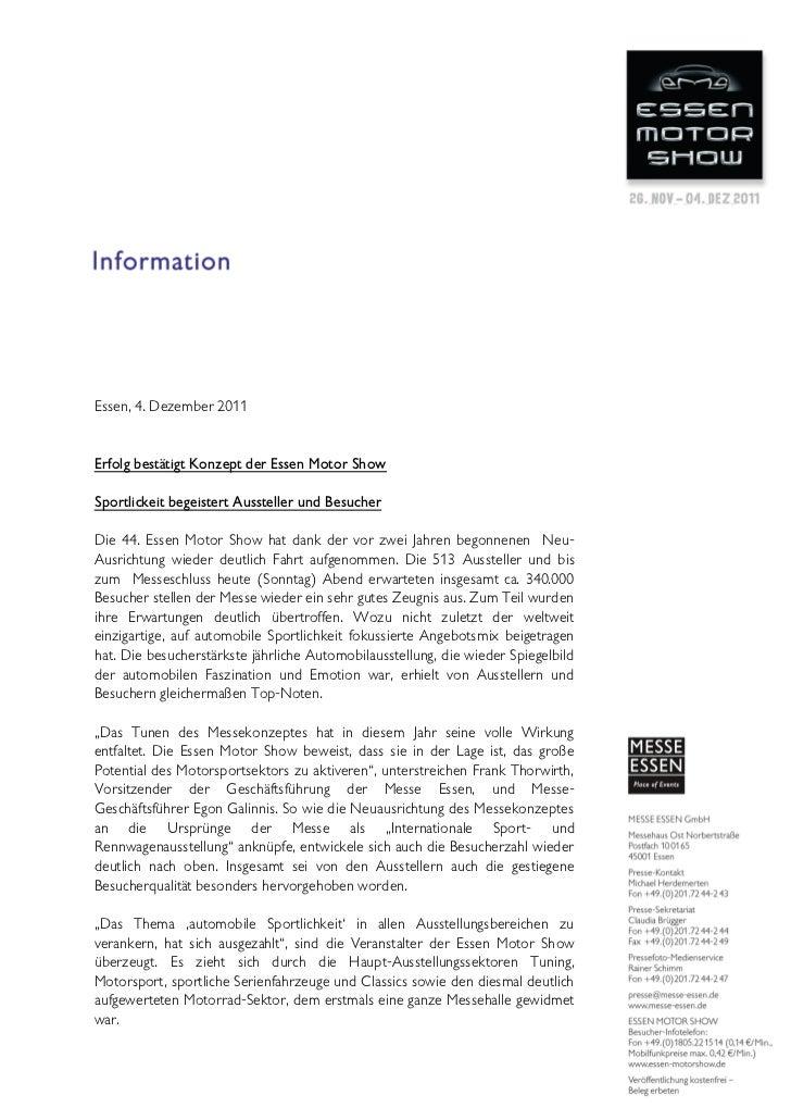 Essen, 4. Dezember 2011Erfolg bestätigt Konzept der Essen Motor ShowSportlickeit begeistert Aussteller und BesucherDie 44....