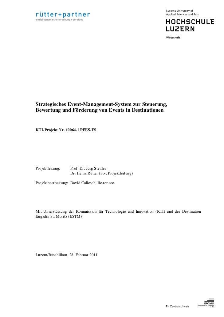 Strategisches Event-Management-System zur Steuerung,Bewertung und Förderung von Events in DestinationenKTI-Projekt Nr. 100...