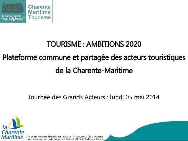 Charente-Maritime Tourisme est l'auteur de ce document. Toute utilisation sans le consentement de l'auteur est illicite (L...
