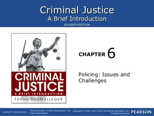 Criminal JusticeCriminal Justice A Brief IntroductionA Brief Introduction CHAPTER Copyright © 2016, 2014, 2012 by Pearson ...