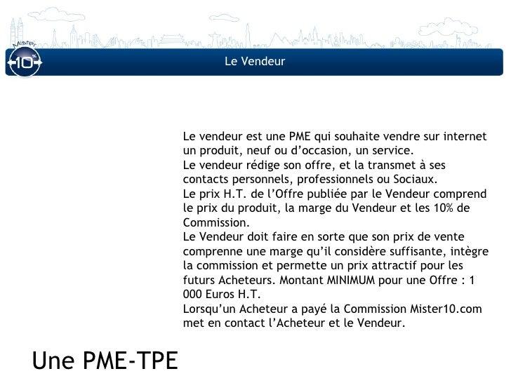 Le Vendeur              Le vendeur est une PME qui souhaite vendre sur internet              un produit, neuf ou d'occasio...