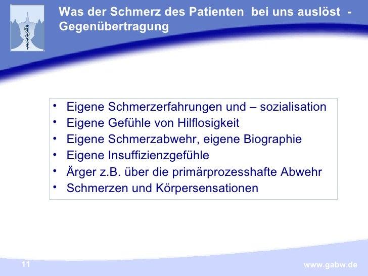 <ul><li>Eigene Schmerzerfahrungen und – sozialisation </li></ul><ul><li>Eigene Gefühle von Hilflosigkeit </li></ul><ul><li...