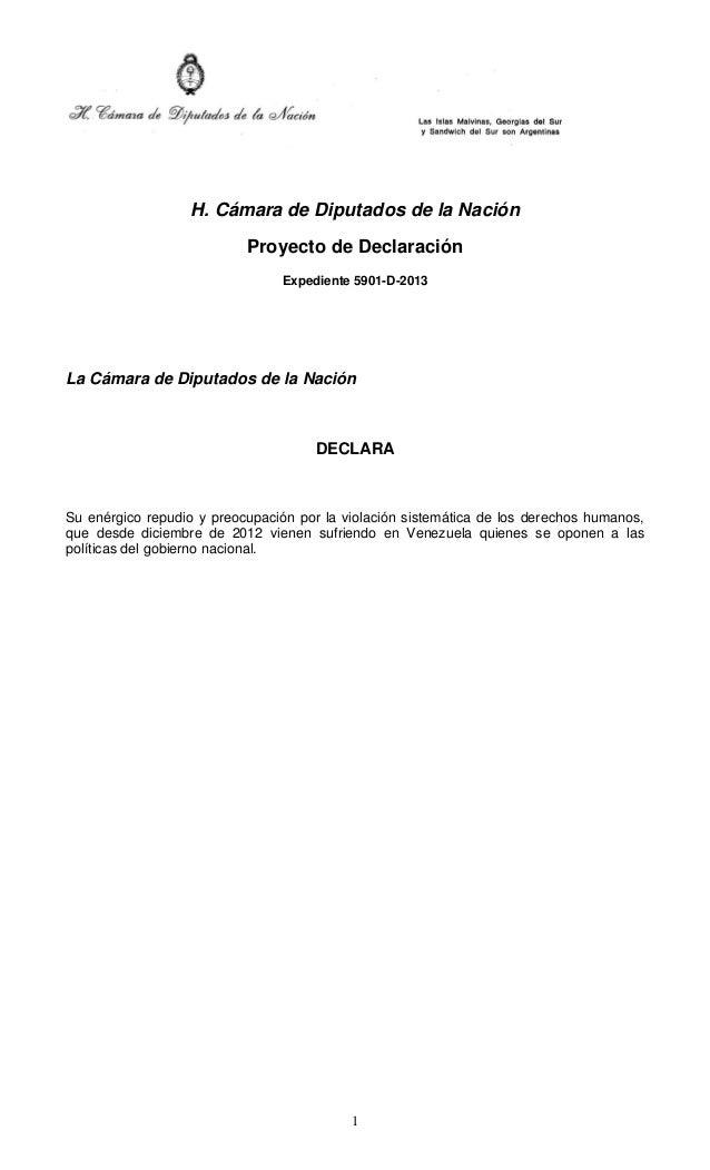 1 H. Cámara de Diputados de la Nación Proyecto de Declaración Expediente 5901-D-2013 La Cámara de Diputados de la Nación D...