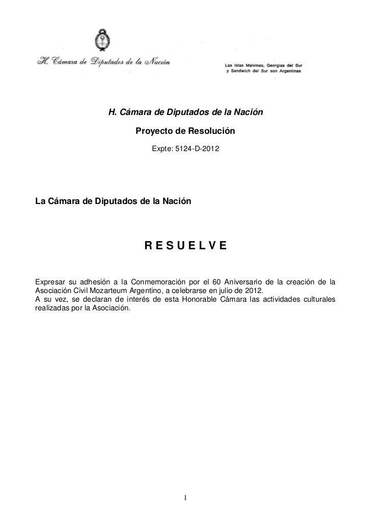 H. Cámara de Diputados de la Nación                            Proyecto de Resolución                                Expte...